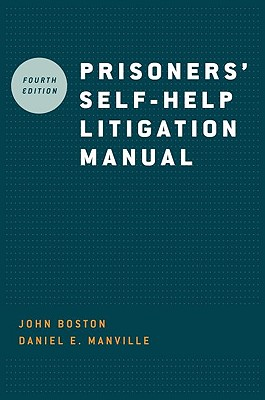 Prisoners' Self-Help Litigation Manual By Boston, John/ Manville, Daniel E.