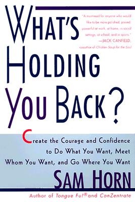 What's Holding You Back? By Horn, Sam