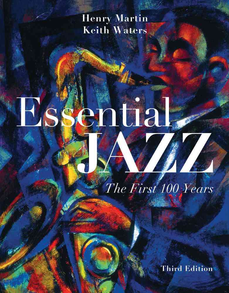 Essential Jazz (With Music Coursemate With Ebook Printed Access Card and Download Card for 2-cd Set Printed Access Card) By Martin, Henry/ Waters, Keith